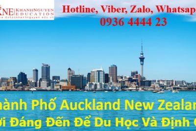 Thành Phố Auckland New Zealand Nơi Đáng Đến Để Du Học Và Định Cư